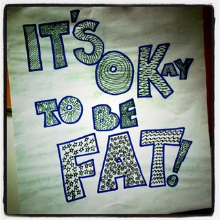 "The title sign for my CSTI workshop, reading ""It's Okay to be Fat!"""